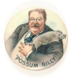 Taft and Possum